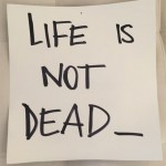 Life is not dead